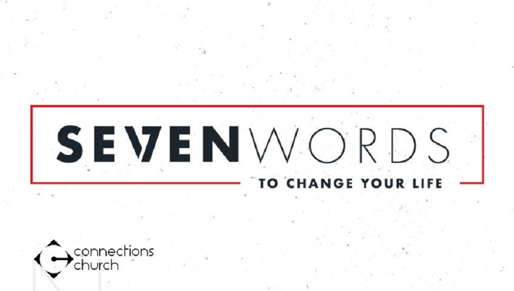 Seven Words to Change Your Life
