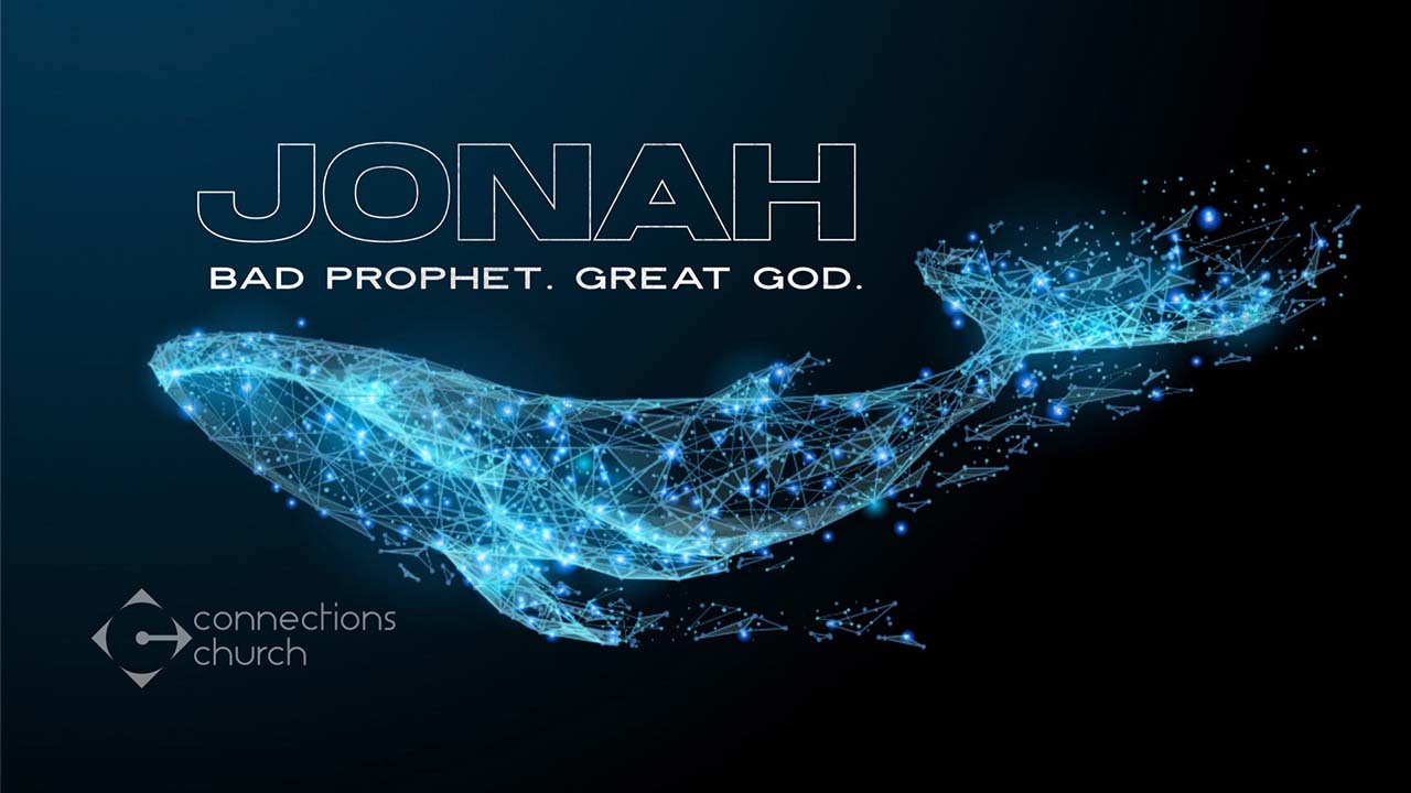 Jonah. Bad Prophet. Great God.