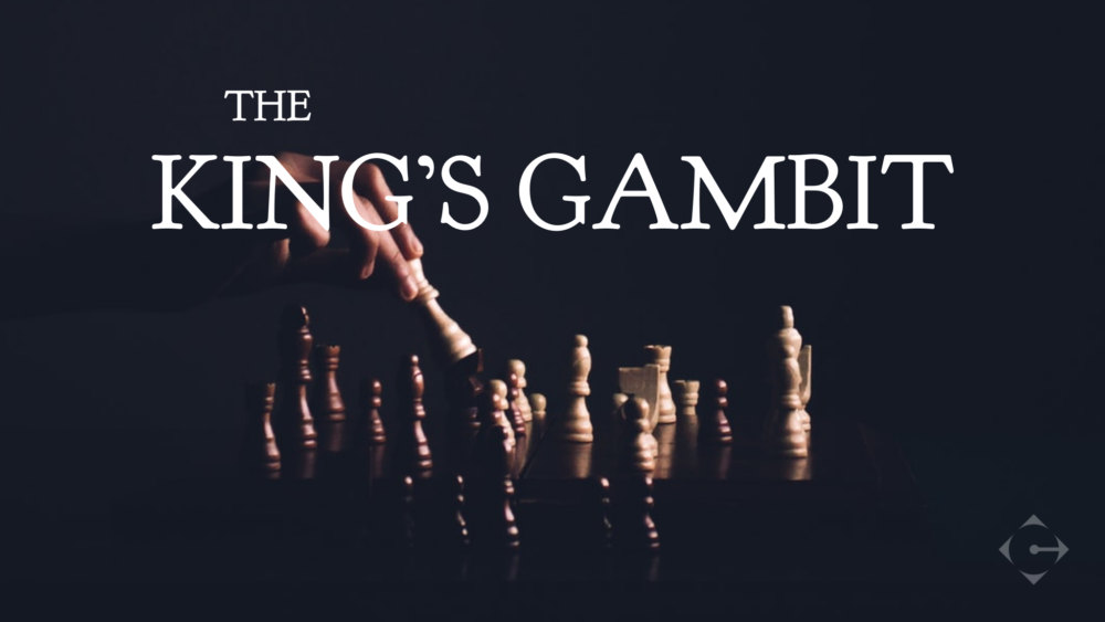 The King\'s Gambit