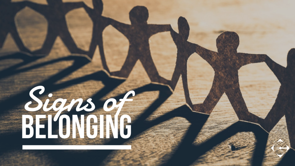 Signs of Belonging